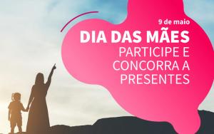 Read more about the article Promoção do Dia das Mães – Concorra a kits de beleza